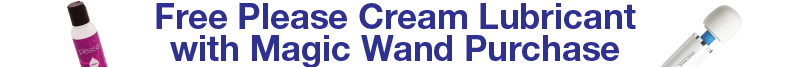 Free Please Cream Lube with Magic Wand Purchase
