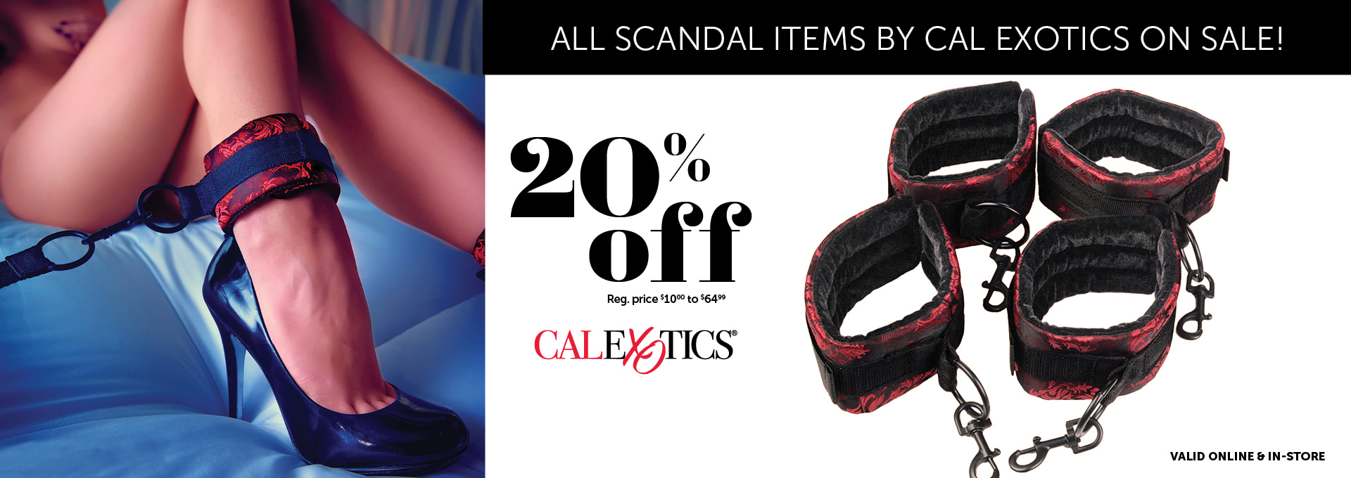 20% OFF Scandal by CalExotics