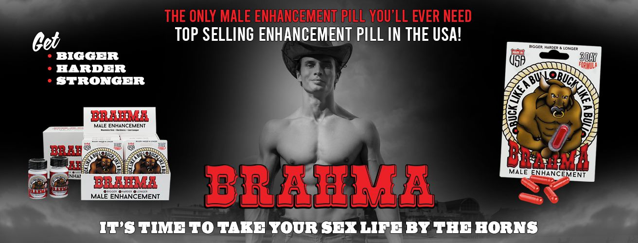 Brahma - Best Selling Enhancement Product in the USA