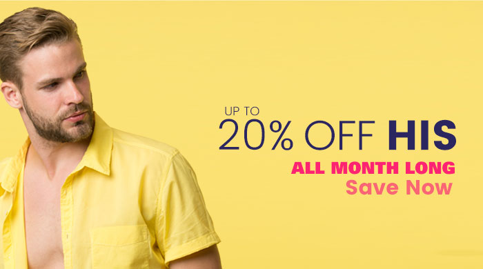 Up to 20% Off His, Save Now. Some exclusions may apply.