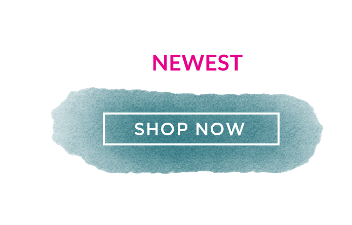 Shop Our Newest Styles
