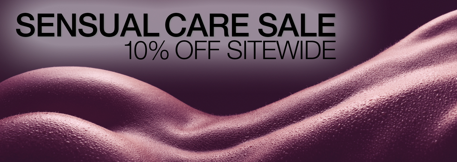 Sensual Care Sale 10% OFF Sitewide