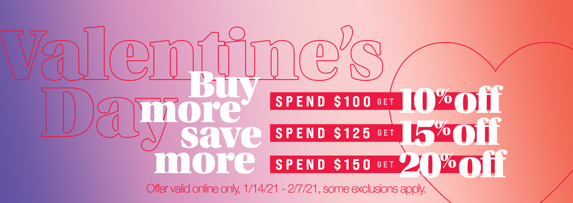 Buy More Save More!  Save up to 20%
