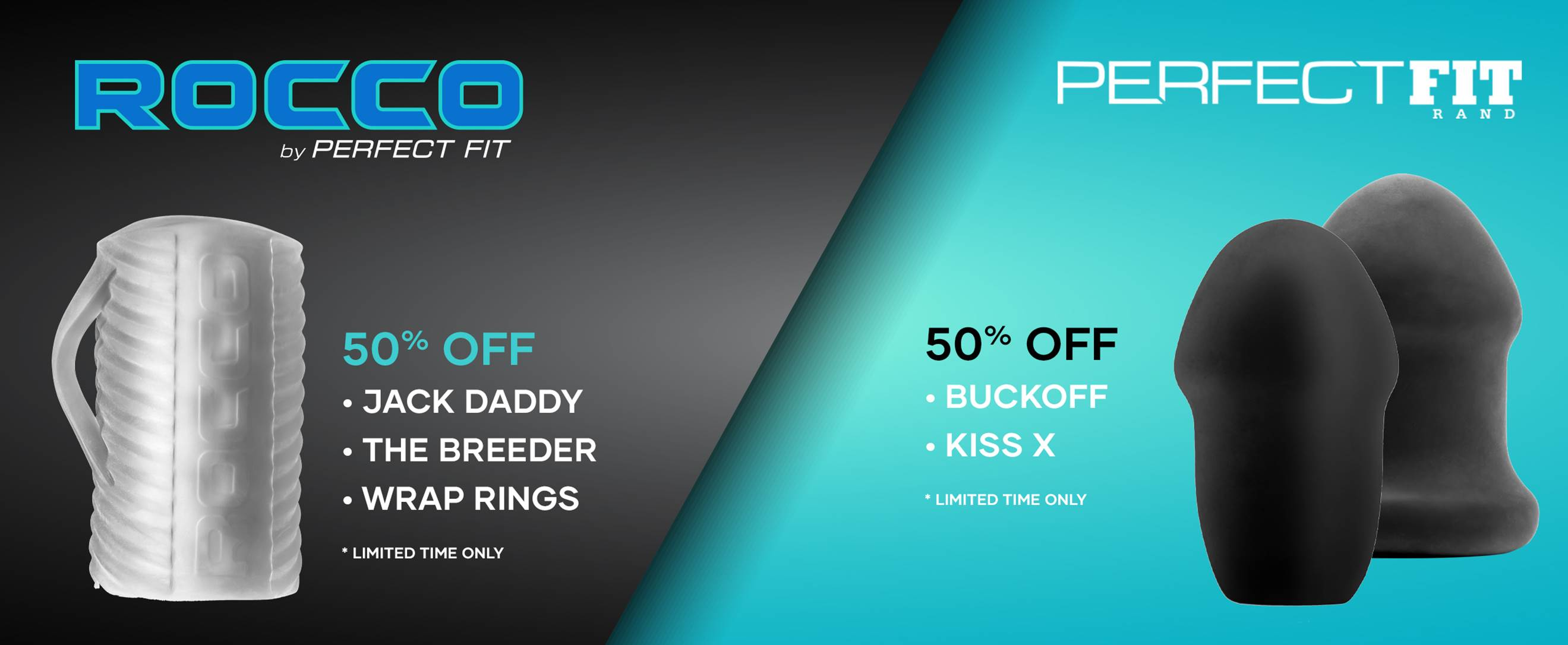 50% Off All Rocco & Buck Angel Products