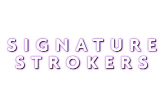 Signature Strokers