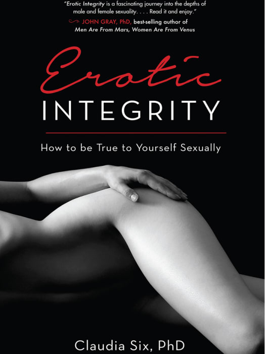 Erotic Integrity: How to Be True to Yourself Sexually Image 0