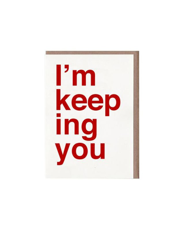 I'm Keeping You Card Image 0