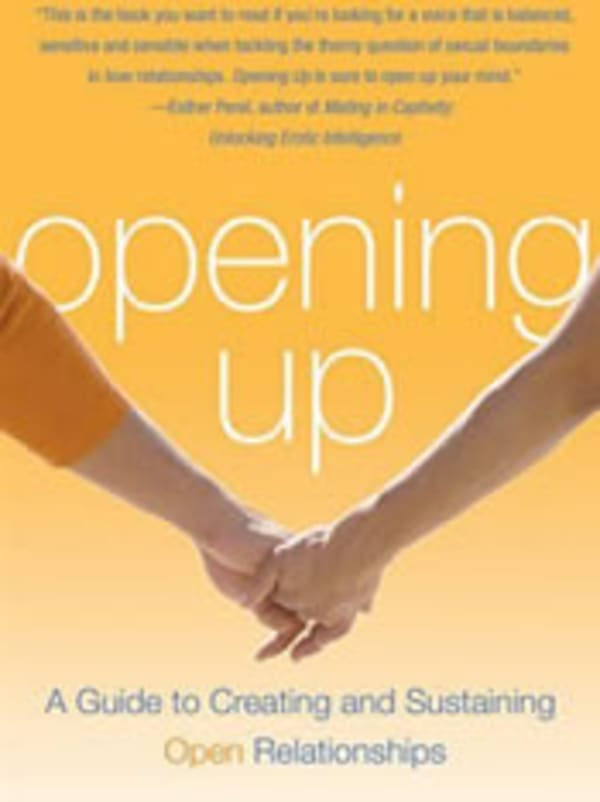 Opening Up: A Guide to Creating and Sustaining Open Relationships Image 0