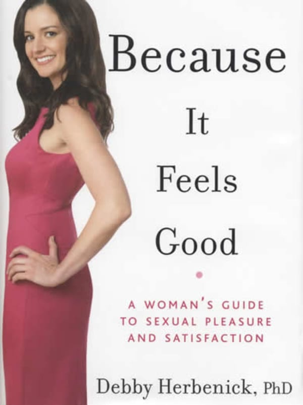 Because It Feels Good: A Woman's Guide to Sexual Pleasure and Satisfaction Image 0