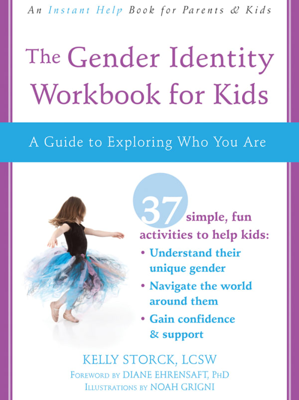The Gender Identity Workbook for Kids: A Guide to Exploring Who You Are Image 0