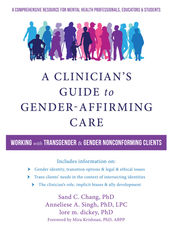 A Clinician's Guide to Gender-Affirming Care: Working with Transgender and Gender Nonconforming Clients Image 0