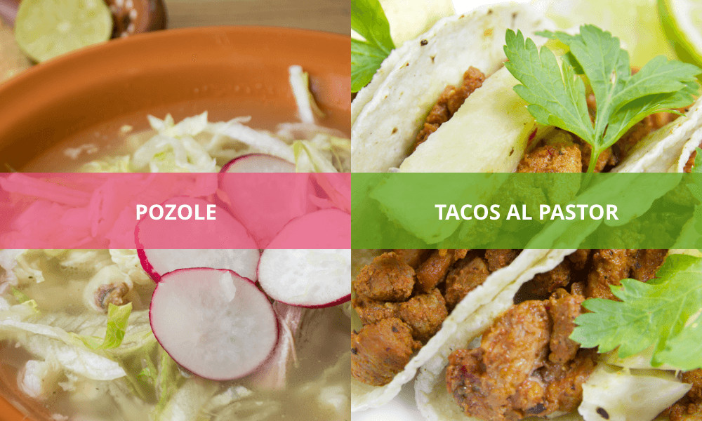When in Mexico, try pozole and tacos al pastor
