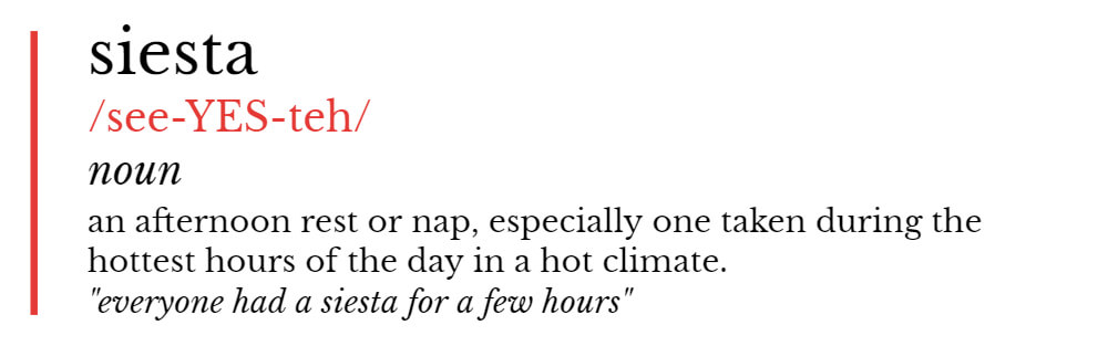 Definition of siesta from Oxford Dictionaries