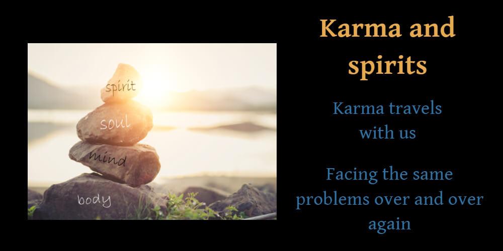 Karma and spirits