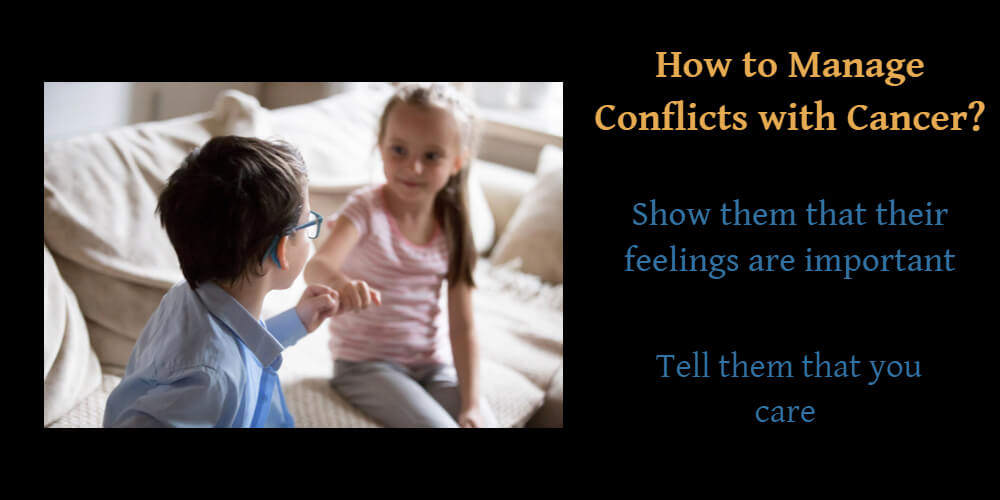 How to manage conflicts with Cancer