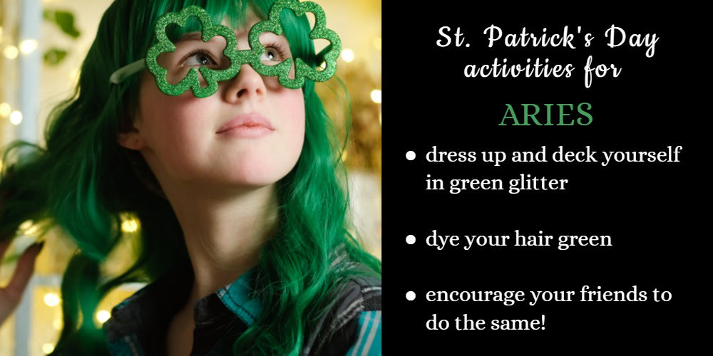 How To Celebrate St. Patrick's Day: Ideas for Aries