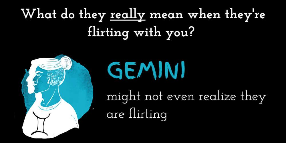 Why Gemini flirts