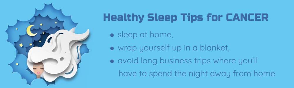 Healthy sleep tips for Cancer