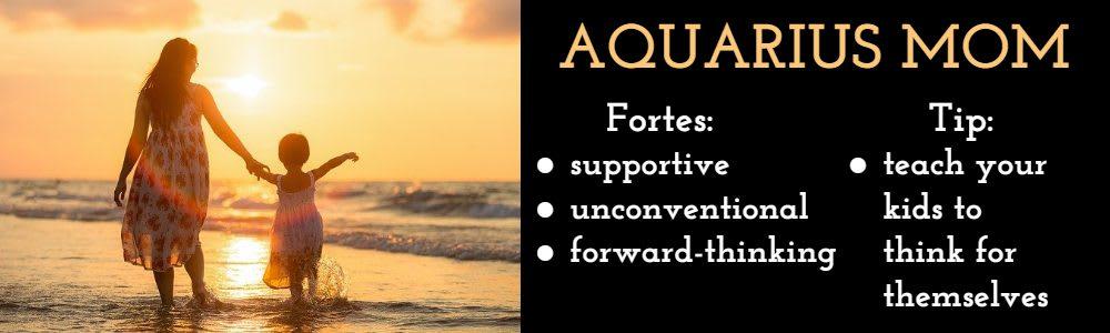 Aquarius as a mom