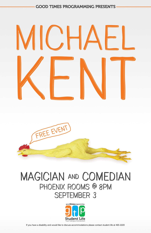 Michael Kent Poster