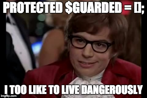 I, too, like to live dangerously