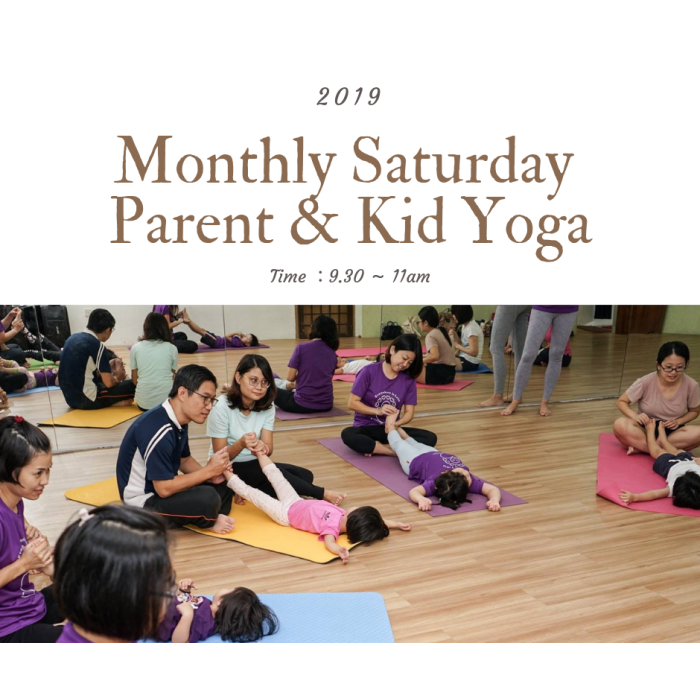 Monthly Group Parent & Kid Yoga (Age : 3 - 6) 1 1/2hrs