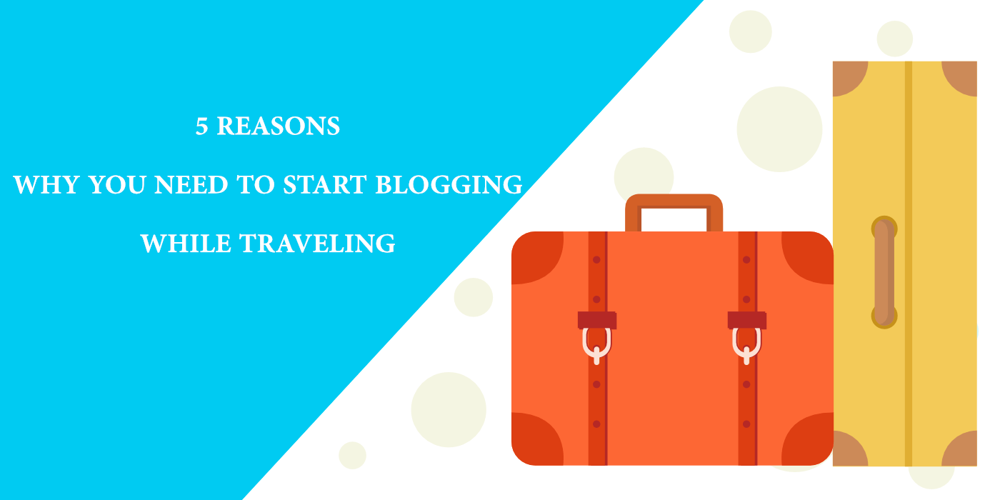 Blogging while traveling