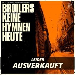 """Broilers - Keine Hymnen Heute 7"""" - Vinyl"""