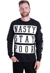 Nasty - Stay Poor - Longsleeve