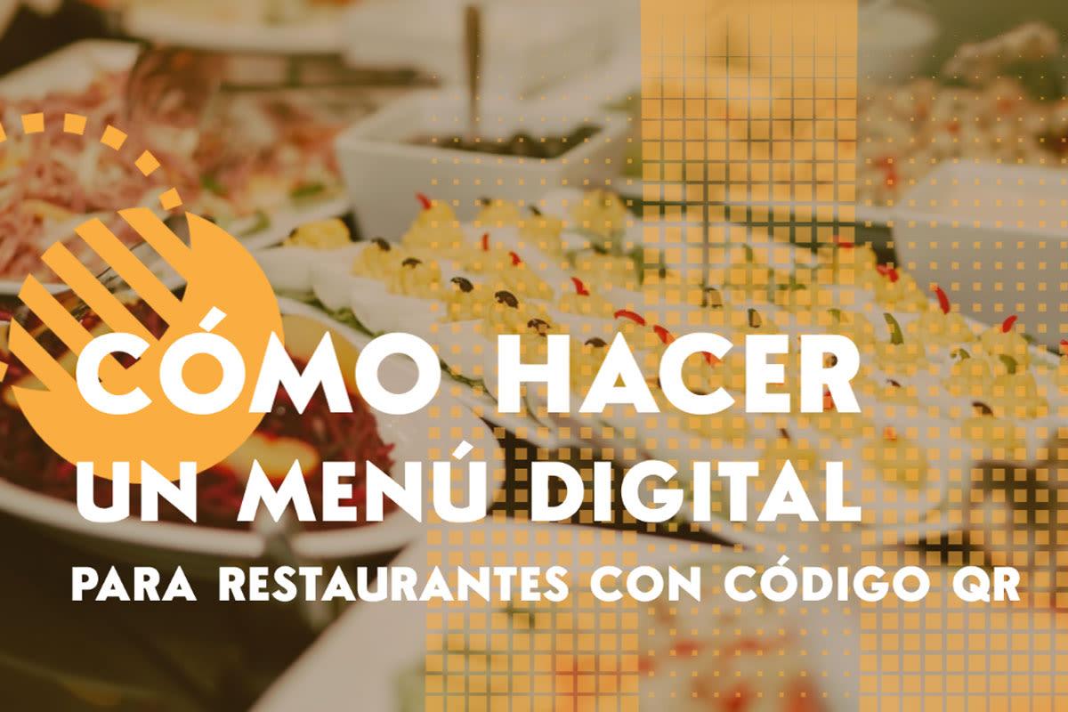 Cómo hacer un menú digital para restaurantes con código QR gratis