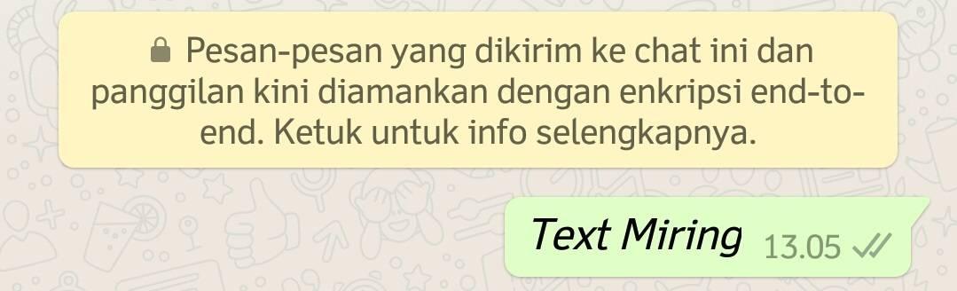 Cara Membuat Tulisan Whatsapp Menjadi Miring