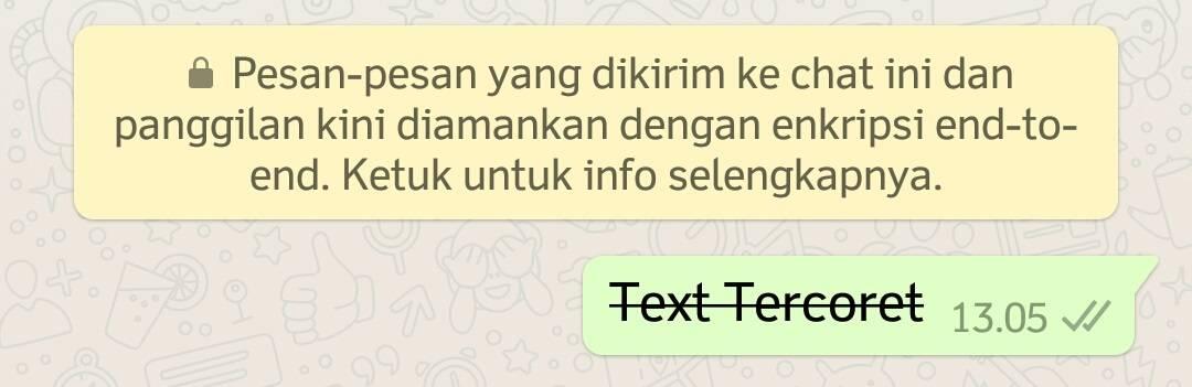 Cara Membuat Tulisan Whatsapp Menjadi Tercoret