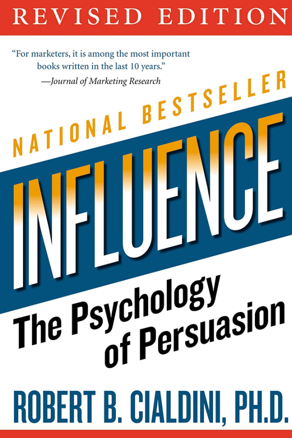 INFLUENCE, BY ROBERT CIALDINI