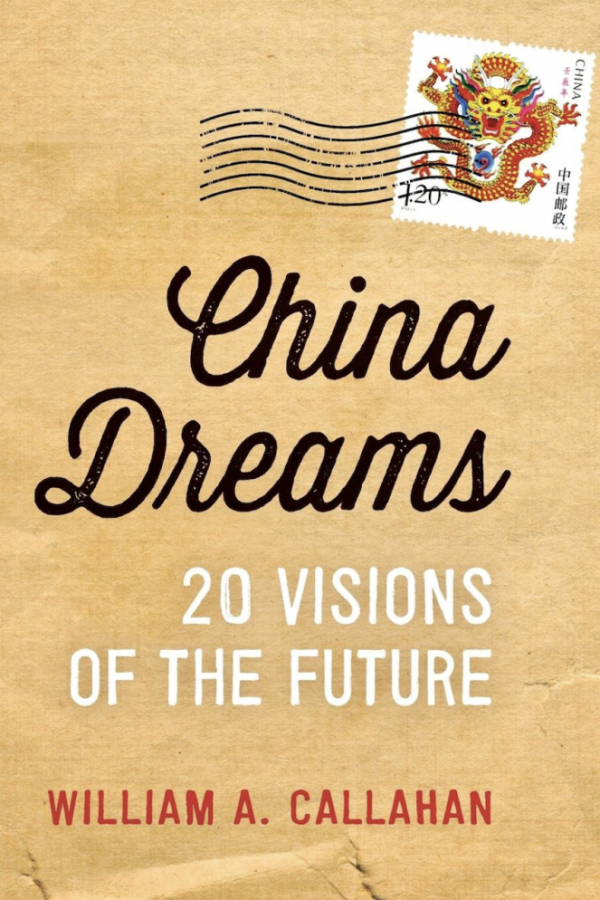 El sueño chino: 20 visiones del futuro por William A Callahan