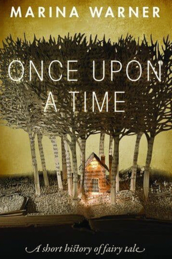 Once Upon a Time A Short History of the Fairy Tale