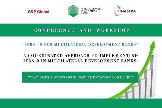 Конференция МИБ «IFRS-9 for Multilateral Development Banks»
