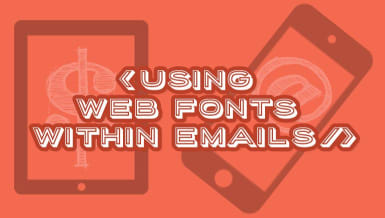 Using Web Fonts within Emails