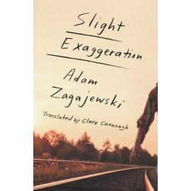 Slight Exaggeration (Adam Zagajewski, Hardback, 9780374265878)