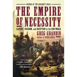 The Empire Of Necessity (Greg Grandin, Paperback, 9781250062109)