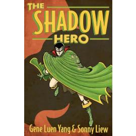 The Shadow Hero (Gene Luen Yang, Paperback, 9781596436978)