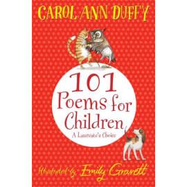 101 Poems For Children Chosen By Carol Ann Duffy: A Laureate'S Choice (Carol Ann Duffy, Paperback, 9781447220268)