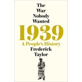 1939: A People'S History (Frederick Taylor, Hardback, 9781509858743)