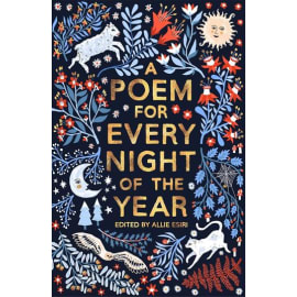 A Poem For Every Night Of The Year (Allie Esiri, Hardback, 9781509813131)