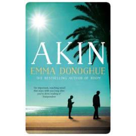 Akin (Emma Donoghue, Paperback, 9781529019988)