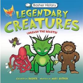 Basher History: Legendary Creatures (Mary Budzik, Paperback, 9780753446928)