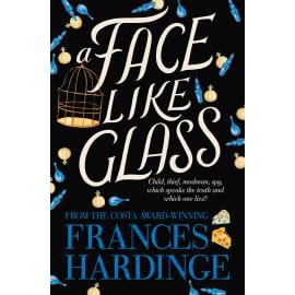 A Face Like Glass (Frances Hardinge, Paperback, 9781509868131)