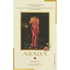 Ahalya: Sati Series I (Koral Dasgupta, Paperback, 9789389109665)