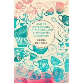 Alice'S Adventures In Wonderland & Through The Looking-Glass (Lewis Carroll, Paperback, 9781509849024)