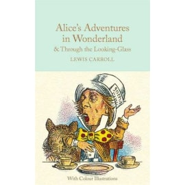 Alice'S Adventures In Wonderland And Through The Looking-Glass (Mcl) (Louise Carroll, Hardback, 9781909621589)
