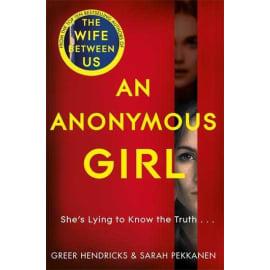An Anonymous Girl (Greer Hendricks, Paperback, 9781529010732)